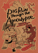 PIG RUN through the Apocalypse