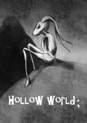 Hollow World;