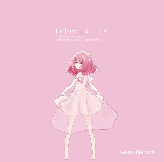 Follow You E.P