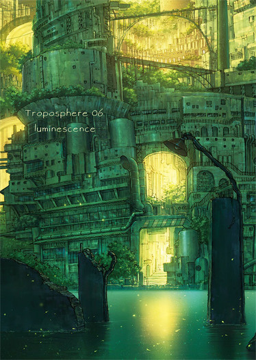 Troposphere 06 -Luminescence-