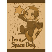 I'm a space dog