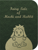 Fairy tail of Mochi and Rabbit